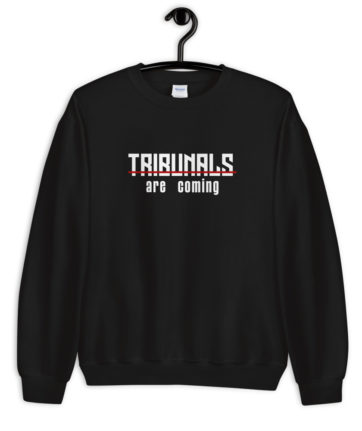 Tribunals are coming
